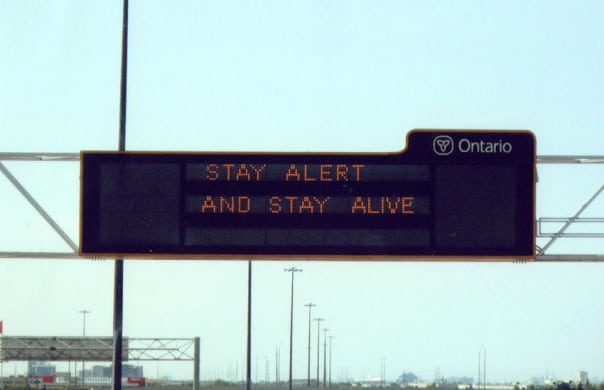 Ontario Stay Alert Sign