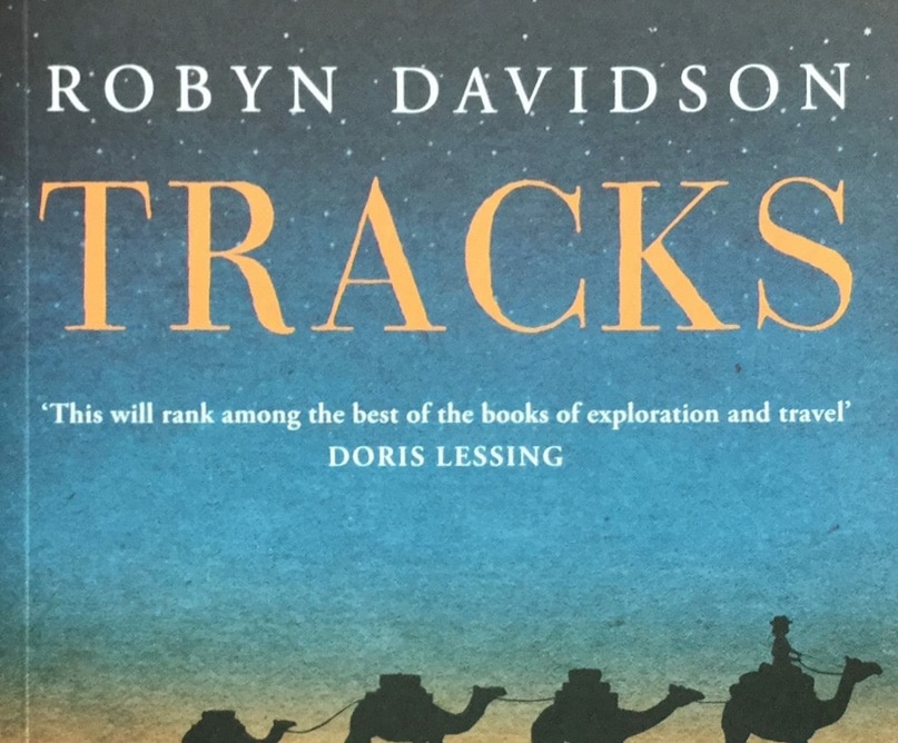 Book Musings: Tracks by Robyn Davidson