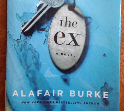 Book Musings: The Ex by Alafair Burke