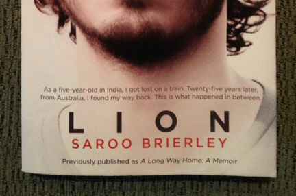 Book Musings: Lion/A Long Way Home by Sarro Brierley