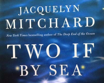 Book Review: Two If By Sea by Jacquelyn Mitchard
