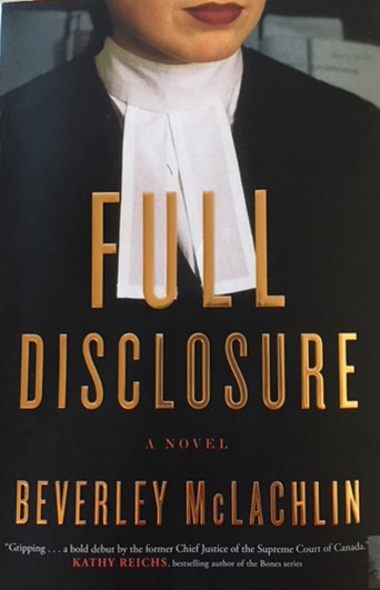 Book Musings: Full Disclosure by Beverley McLachlin