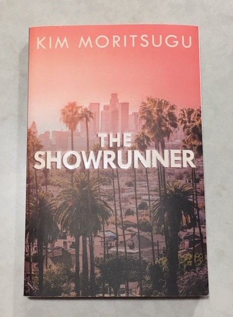 Book Musings: The Showrunner by Kim Moritsugu