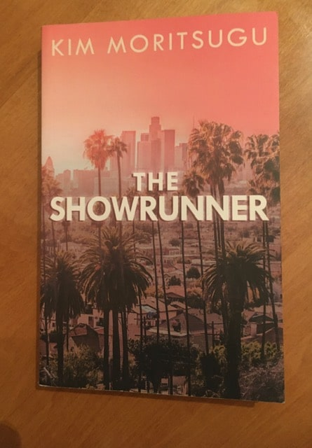 The Showrunner by Kim Moritsugu